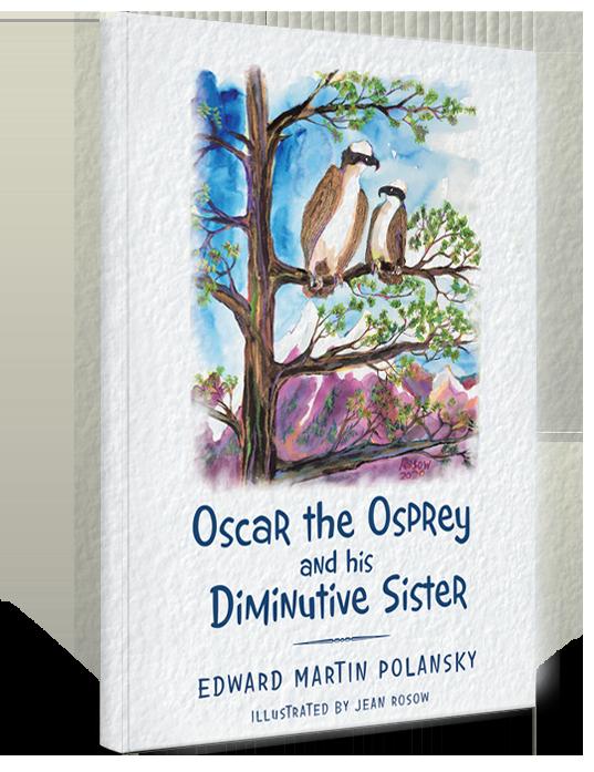Polansky Books - Oscar the Osprey and his Diminutive Sister