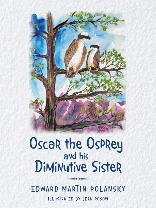 Polansky Books - Oscar the Osprey and his Diminutive Sister